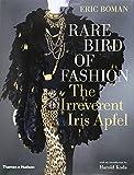 Rare Bird of Fashion: The Irreverent Iris Apfel (Hardcover)
