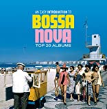 An Easy introduction to Bossa Nova - Top 20 Albums