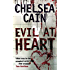 Evil at Heart (Archie Sheridan & Gretchen Lowell Book 3)