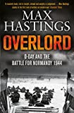 Image de Overlord: D-Day and the Battle for Normandy 1944 (English Edition)