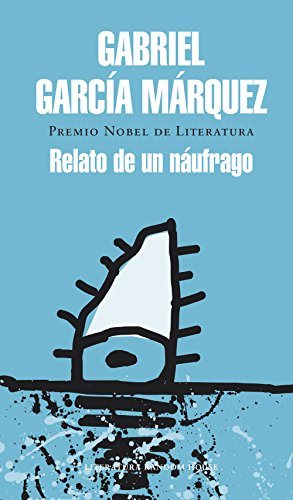 Relato de un náufrago por Gabriel García Márquez