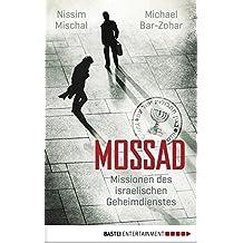 Mossad: Missionen des israelischen Geheimdienstes (Quadriga digital ebook)