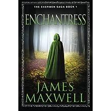 Enchantress (The Evermen Saga, Band 1)