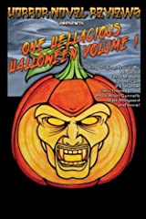 Horror Novel Reviews Presents: One Hellacious Halloween Volume 1 by Mr. Matt Molgaard (2014-10-19) Paperback