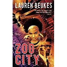 Zoo City by Lauren Beukes (2010-12-28)