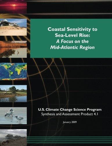 Coastal Sensitivity to Sea-Level Rise: A Focus on the Mid-Atlantic Region (SAP 4.1) by U.S. Climate Change Science Program (2015-02-06) par U.S. Climate Change Science Program;