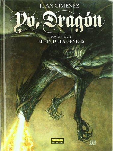 YO, DRAGÓN 1. EL FIN DE LA GÉNESIS (CÓMIC EUROPEO)