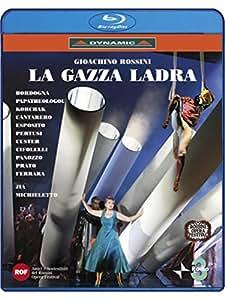Rossini: La Gazza Ladra (Dynamic: 55567) [Blu-ray] [2006] [Region Free]