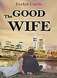 The Good Wife (La buena esposa): Novela Romántica Histórica