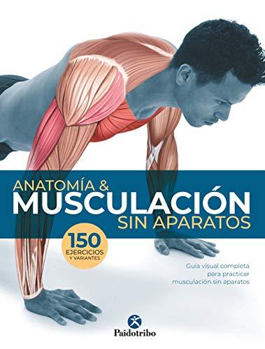 Anatomía & musculación sin aparatos (Color) eBook: Guillermo ...