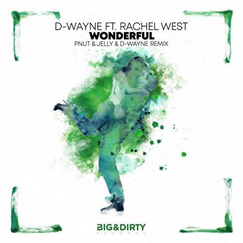 Wonderful (Pnut & Jelly & D-Wayne Remix)