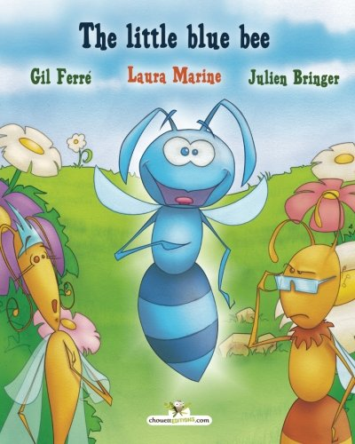 The little blue bee: Will she be accepted by the other bees?