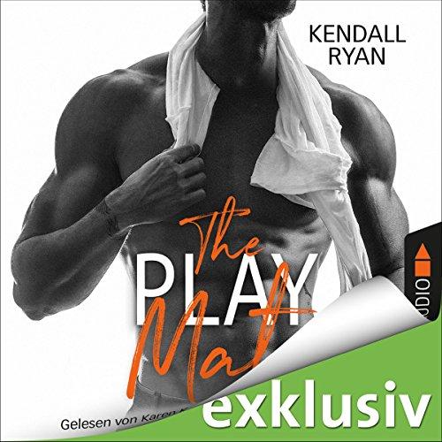 Buchseite und Rezensionen zu 'The Play Mate (Die Roommates-Serie 2)' von Kendall Ryan