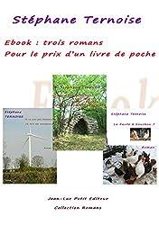 Ebook : trois romans pour le prix d'un livre de poche: Offre 2016 avec engagement qualité