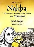 Nakba: 48 relatos de vida y resistencia en Palestina (Fuera de colección)