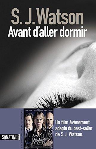 AVANT D'ALLER DORMIR par S. J. Watson