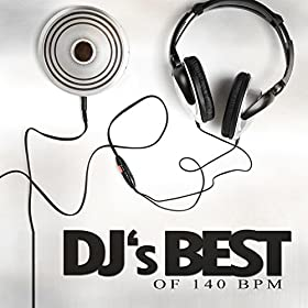 Various Artists-DJ's Best Of 140 Bpm