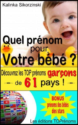 Book's Cover of Quel prénom pour votre bébé  Découvrez les TOP prénoms garçons de 61 pays