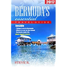 Bermuda essential Travel Guide 2017: Essential Guide for Visiting Bermuda: Bermuda books updated for 2017 (English Edition)