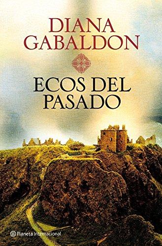 Descargar Libro Ecos del pasado (Planeta Internacional) de Diana Gabaldon