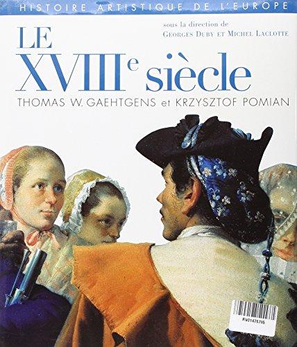 Histoire artistique de l'Europe, tome 3 : Le XVIIIe sicle