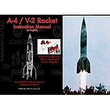 A-4 / V-2 Rocket Instruction Manual: (in English)