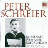 Peter Schreier als Knabenalt des Dresdner Kreuzchores (Aufnahmen 1948-1951) hier kaufen