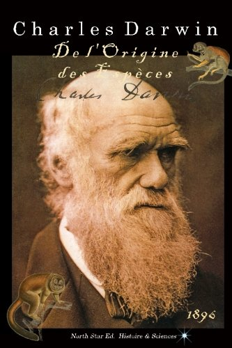 De l'Origine des espèces (1896) par Charles Darwin