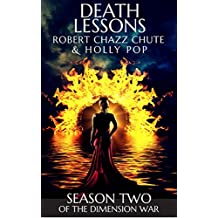 Death Lessons: SEASON TWO (The Ghosts & Demons Series Book 2)
