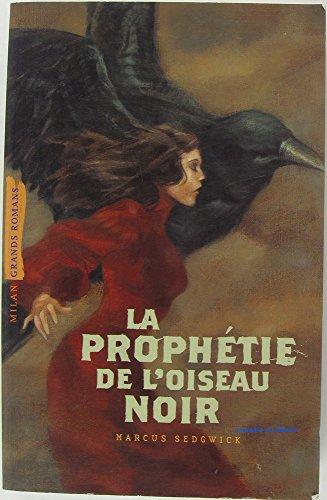"""<a href=""""/node/42899"""">La prophétie de l'oiseau noir</a>"""