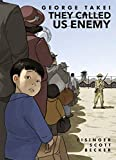 They Called Us Enemy (English Edition)