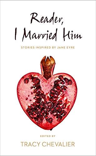 Reader, I Married Him por Tracy Chevalier