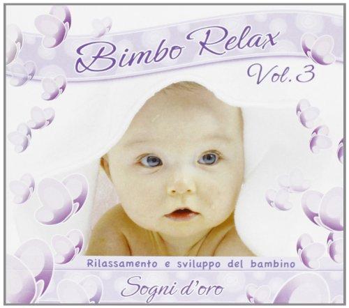 Bimbo Relax Vol.3 (Sogni D'oro)