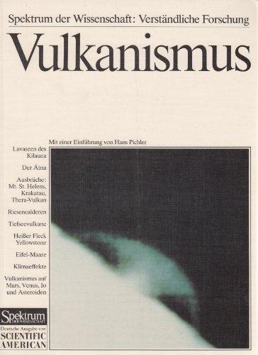 Buchcover: Vulkanismus: Naturgewalt, Klimafaktor und kosmische Formkraft