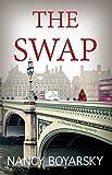 The Swap (Nicole Graves Book 1) by Nancy Boyarsky