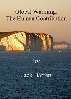 Global Warming: The Human Contribution by [Barrett, Jack]