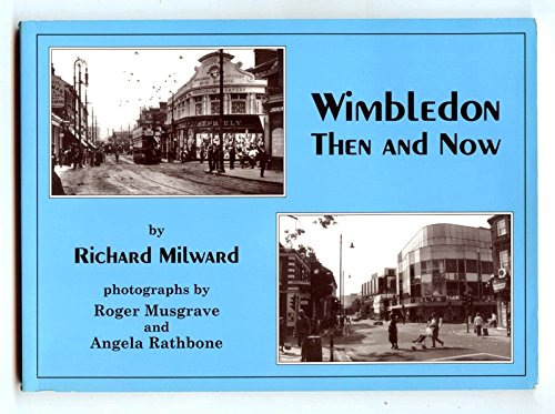 Wimbledon Then and Now