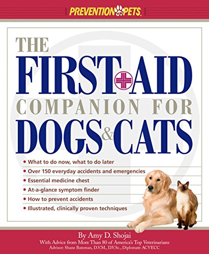 The First-Aid Companion for Dogs & Cats (Prevention Pets) (Erste Hilfe Katze Hund)