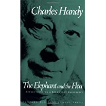 The Elephant and the Flea by Charles Handy (2003-02-07)