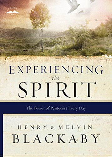 Experiencing the Spirit: The Power of Pentecost Every Day por Henry Blackaby