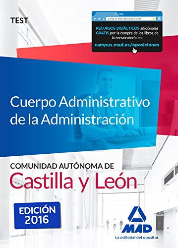 Cuerpo Administrativo de la Administración de la Comunidad Autónoma de Castilla y León. Test
