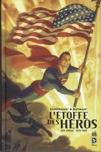Superman et Batman : L'Etoffe des Héros