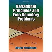Variational Principles and Free-Boundary Problems (Dover Books on Mathematics) by Avner Friedman (2011-02-25)
