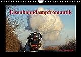 Eisenbahndampfromantik (Wandkalender 2017 DIN A4 quer): Eisenbahndampfromantik von H.P. Reschinger (Monatskalender, 14 S