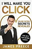 I Will Make You Click: Online Dating Secrets Revealed