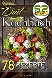 5:2 Diät Kochbuch: 78 Rezepte für das originale Intervallfasten