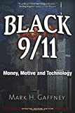 Black 9/11: How Cutting-Edge Technology Was Used Against the American People on September 11, 2001