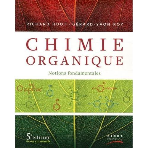 Chimie organique : Notions fondamentales