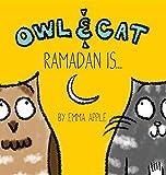 Owl & Cat: Ramadan Is...