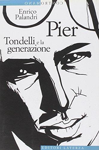 Pier. Tondelli e la generazione